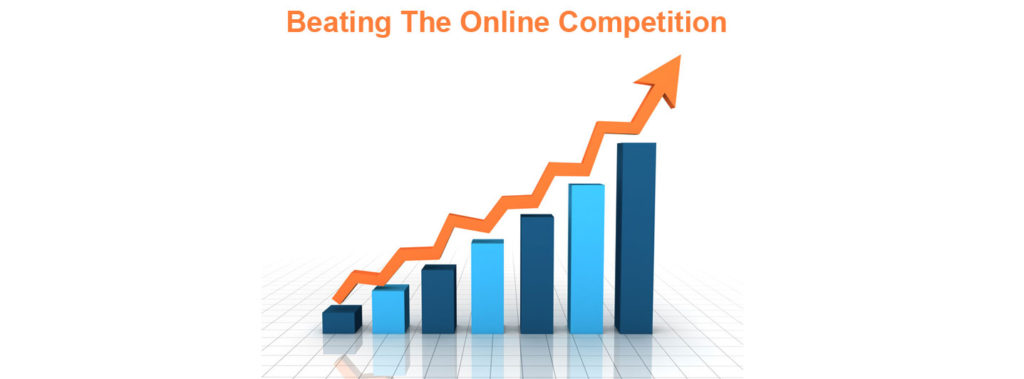 Beating The Online Competition
